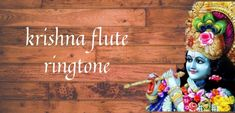 click here for download free  Krishna flute ringtone download | 12 best collection krishna Hare Rama Hare Krishna, Krishna Flute, Little Krishna, Ringtone Download, Music For You, Shree Krishna, Christmas Ornaments, India, Songs
