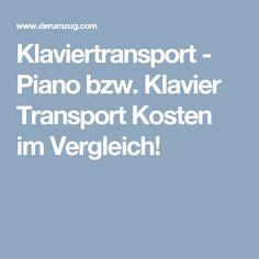 Klaviertransport - Piano  bzw. Klavier Transport Kosten im Vergleich! Moving Home