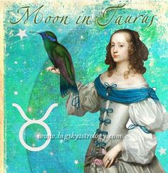 Moon in Taurus! Inspiration for today's Moon sign at http://www.bigskyastrology.com