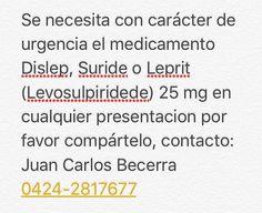 #servciopublico se Necesita urgente el medicamento Dislep de 25 mg en cualquier presentación favor compartir