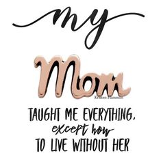 Miss you Mom! Great Quotes, Quotes To Live By, Life Quotes, Inspirational Quotes, Miss You Mom Quotes, Missing Mom Quotes, Cousin Quotes, Son Quotes, Daughter Quotes