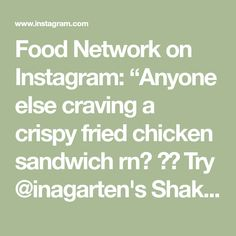"""Food Network on Instagram: """"Anyone else craving a crispy fried chicken sandwich rn? 🙋🙋 Try @inagarten's Shake Shack-inspired recipe ASAP on FoodNetwork.com!"""" Fried Chicken Sandwich, Crispy Fried Chicken, Food Network Recipes, Cooking Recipes, Fried Chicken Strips, Healthy Meals, Healthy Recipes, Shake Shack, Poultry"""