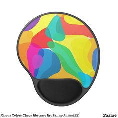 Ease your wrist and brighten your desk with a Circus Colors Chaos Abstract Art Pattern Gel Mouse Pad. Designed by AustinLED on www.zazzle.com/austinLED*/.