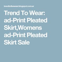 Trend To Wear: ad-Print Pleated Skirt,Womens ad-Print Pleated Skirt Sale