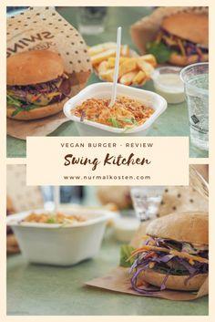 Swing Kitchen - real vegan Burger - Review @nurmalkosten.com Burger Restaurant, Kitchen In, Vegan Burgers, Hamburger, Food, Vegan Patties, Hamburgers, Burgers, Meals