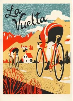 Retro poster for La Vuelta. La Vuelta by Eliza Southwood Bike Illustration, Graphic Design Illustration, Cycling Art, Cycling Bikes, Atelier Theme, Bike Poster, Retro Bike, Vintage Cycles, Bicycle Art