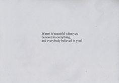Wasn't It Beautiful When You