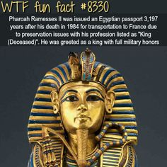 Pharaoh Rameses was issued an Egyptian passport  WTF fun facts