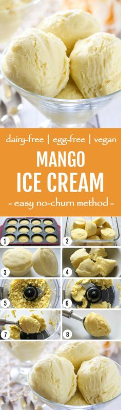No Churn Vegan Mango Ice Cream recipe and instructions on how to make ice cream without an ice cream maker.
