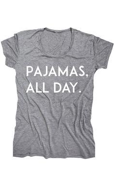 ily couture - pajamas all day tee Pajamas For Teens, Pajamas All Day, Pajamas Women, Comfy Pajamas, Weekender, Ily Couture, Vogue, Swagg, Pajama Set