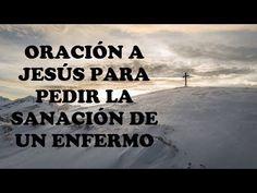 ORACIÓN MUY FUERTE DE SANACIÓN Y LIBERACIÓN - YouTube