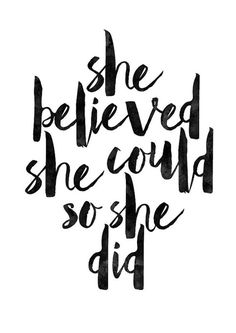 She Believed She Could So She Did, Printable Art, Inspirational Print, Typography Quote, Wall Art, Inspirational Quote, nursery art