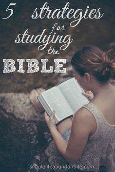 5 Strategies for Studying the Bible..its always good to try an new strategy! :)