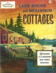 Lake Shore and Mountain Cottages, c. 1950.  From the Association for Preservation Technology (APT) - Building Technology Heritage Library, an online archive of period architectural trade catalogs. It contains hundreds of old house plan catalogs. Select your era and flip through the pages.