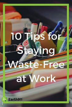 These are some great tips on cutting waste at work. Bring your own lunch, carpool, print less. All of these are solid ways to cut back on waste.