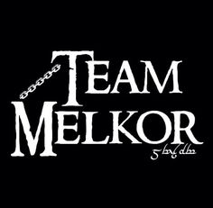For the people on Team Melkor.  ;)