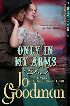 Only in My Arms (The Dennehy Sisters Series, Book 5), http://www.amazon.com/dp/B00OFJ16OG/ref=cm_sw_r_pi_awdm_Rg4avb1WV0NT4