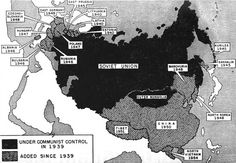 """""""This map shows the expansion of the Communist world since 1939 """" Joseph Peck and Paul Lippe, The World in Our Day (Oxford Book Company, 1961), 84"""