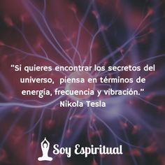 """""""Nikola Tesla and the Energy Factor"""" - Luxury Cars - Cars Reiki, Nikola Tesla Quotes, Spirit Science, Law Of Attraction Quotes, Powerful Words, Positive Thoughts, Good To Know, Karma, Real Life"""