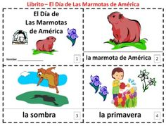 Spanish Groundhog Day 2 Emergent Reader Booklets by Sue Summers - Dia de la Marmota - 1 with text and images, 1 with text only so students can sketch and create their own versions of the booklets.