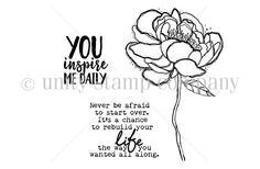 """BRAND NEW on the UNITY Website!!!  Created by Angie Blom & Lisa Arana. This kit contains3 stamps.  Flower measures approximately 2.75"""" x 4.25""""  """"You inspire me daily"""" sentiment measures approximately 1"""" x 1.25"""".  """"Never be afraid to start over. It's a chance to rebuild your life the way you wanted all along"""" sentiment measures approximately 1.25"""" x 1.75"""".  All Unity Stamps are pre-cut, mounted on cling foam and ready to use right out of the package – you can mount our stamps o..."""