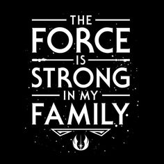 The Force Is Strong In My Family Star Wars Women's T-Shirt