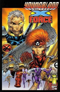 X-Force / Youngblood by Rob Liefeld