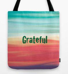 GRATEFUL Tote Bag 16x16 by ArtByAnneManera on Etsy