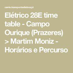 Elétrico 28E time table - Campo Ourique (Prazeres) > Martim Moniz - Horários e Percurso