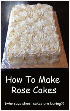 How to make Rose Cakes - works nicely for a sheet cake, doesn't it? Pretty Cakes, Beautiful Cakes, Amazing Cakes, Cake Decorating Tips, Cookie Decorating, Do It Yourself Food, Decoration Patisserie, Rose Cake, Fancy Cakes