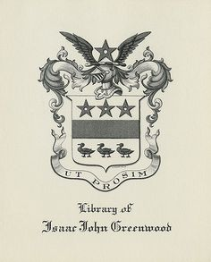 [Bookplate of Isaac John Greenwood] by Pratt Libraries, via Flickr