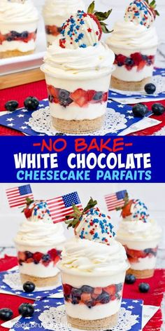 Bake White Chocolate Cheesecake Parfaits - layers of cookies, fruit, and cheesecake makes this an easy holiday cheesecake dessert! Make this simple recipe for summer parties and picnics! Patriotic Desserts, 4th Of July Desserts, Fourth Of July Food, Great Desserts, Summer Desserts, Holiday Desserts, Holiday Baking, No Bake Desserts, July 4th