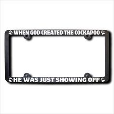When God Created The COCKAPOO License Plate by JamesReidDesign