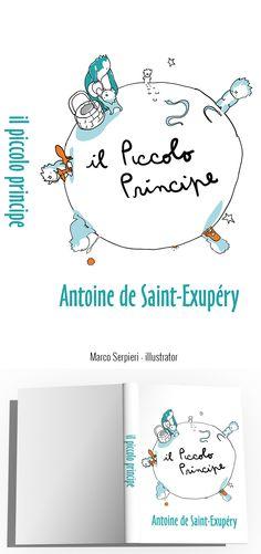 """il piccolo principe"" Exupéry Serpieri, Book Covers, Bullet Journal, Illustration, Books, Livros, Illustrations, Livres, Book"