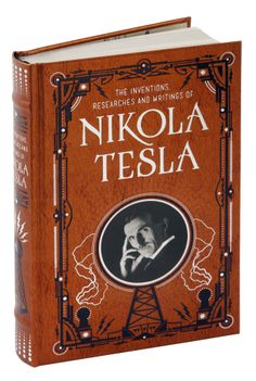 The classic volume of Nikola Tesla's work available in a new leatherbound edition exclusively at Barnes & Noble.