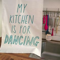 My kitchen is for dancing!!! HELL YEAH!!!
