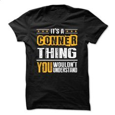Its a CONNER Thing BA002 - printed t shirts #yellow hoodie #custom t shirt design