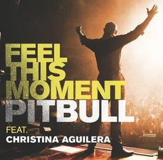 """But until the gates are open,  I just wanna feel this moment...""    Head over to Pitbull's SoundCloud page for new remixes of his hit ""Feel This Moment"" featuring Christina Aguilera! https://soundcloud.com/pitbull"