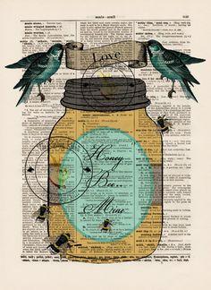 Honey Bee Mine...Dictionary Art Print on Vintage Dictionary Page (3B147) Bee Honey Jar Birds Love Fly