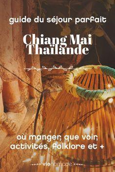 Conseils d'une expat' de Chiang Mai: tout ce qu'il ne faut pas rater lors de son voyage :)