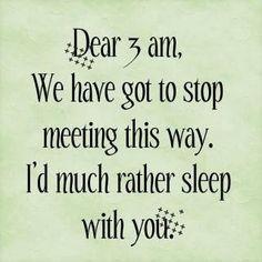 3 am ~ Can't I just sleep?