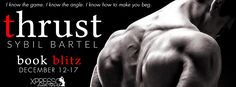 Tome Tender: Thrust by Sybil Bartel Blitz and #Giveaway