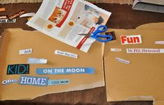 Use cut out words from magazines to create poetry!