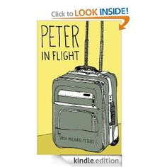 Peter in Flight  Paul Michael Peters $2.99 or #free with Prime #books