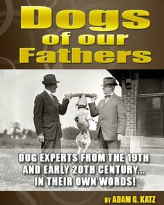Dogs of Our Fathers by Adam G. Katz. $2.99. Publisher: Browning Direct, Inc.; 1 edition (April 28, 2011). 104 pages. Author: Adam G. Katz