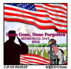 Some Gone, None Forgotten: Memorial Day 2012