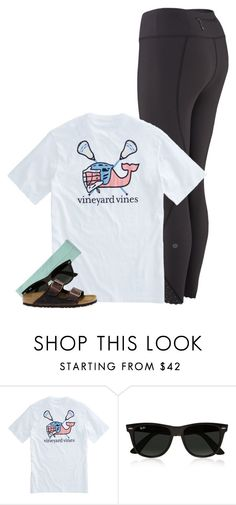 """getting ready to go watch soccer!!!"" by conleighh ❤ liked on Polyvore featuring Vineyard Vines, Ray-Ban and Birkenstock"
