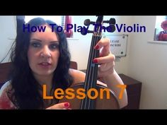 How to Play the VIOLIN - Lesson 7 - Learning the 2nd finger notes - YouTube