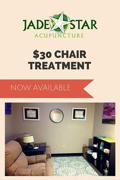 Jade Star Acupuncture in Tucson Arizona | Now Offering $30 Acupuncture Chair Treatments