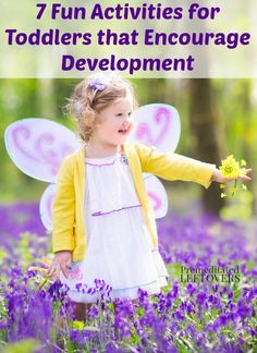 7 Fun Activities for Toddlers that Encourage Development. Here are some games for toddlers help to foster coordination, speech, and problem-solving skills.